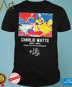 The Drum Charlie Watts 1941 2021 Thank You For The Memories Signature Shirt